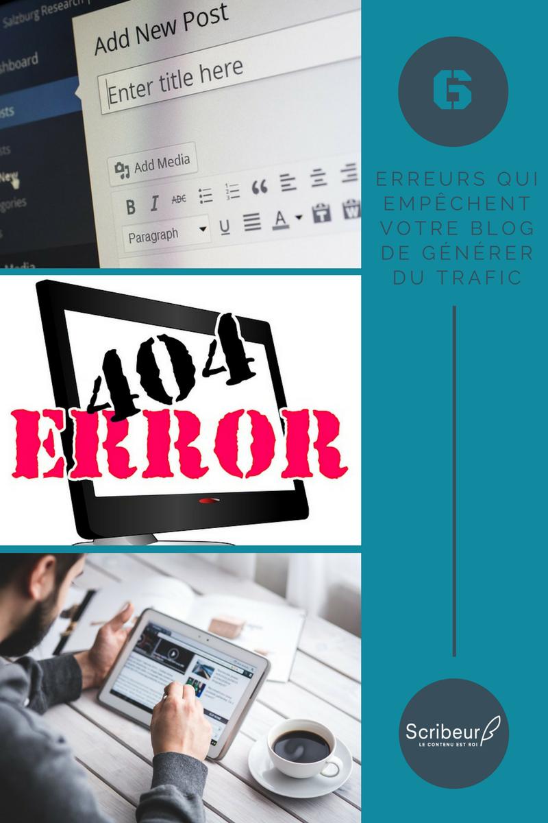 6 erreurs qui empêchent votre blog de générer du trafic