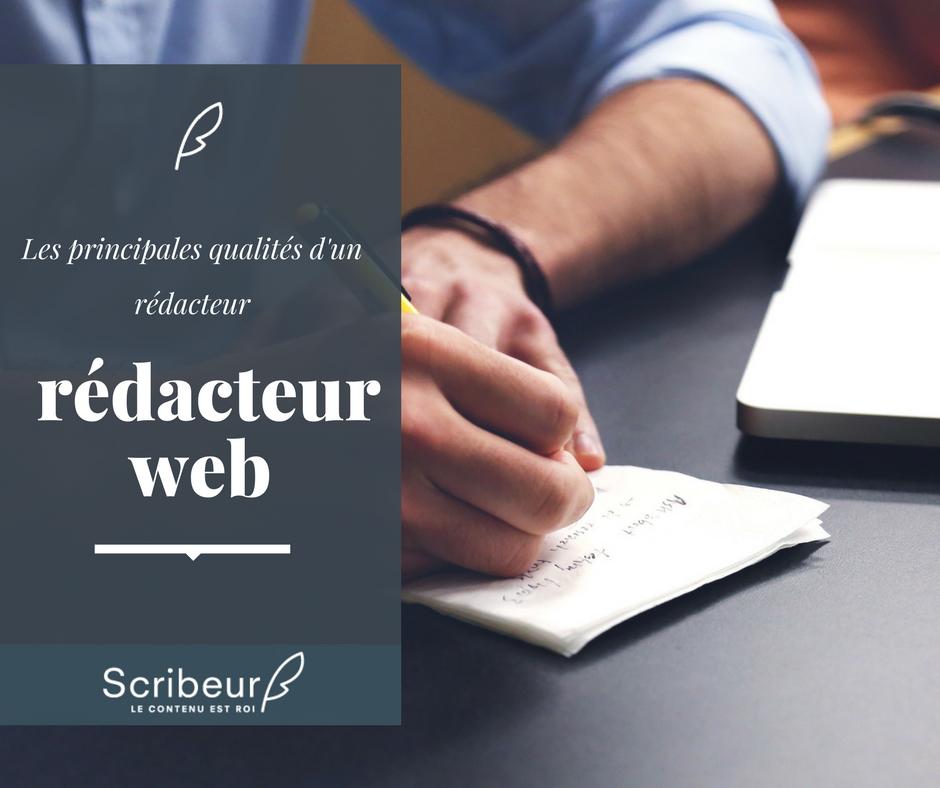 Les principales qualités d'un rédacteur web